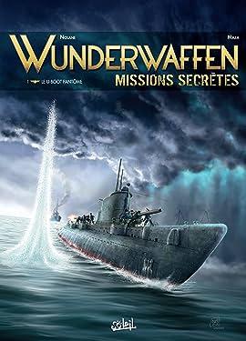 Wunderwaffen Missions secrètes Vol. 1: Le U-boot fantôme