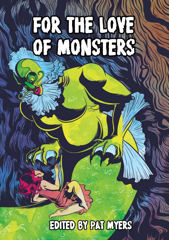 For the Love of Monsters