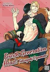 Fourth Generation Head: Tatsuyuki Oyamato Vol. 1