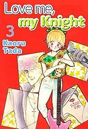 Love me, my Knight Vol. 3