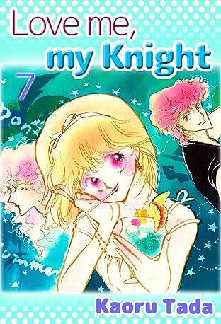 Love me, my Knight Vol. 7