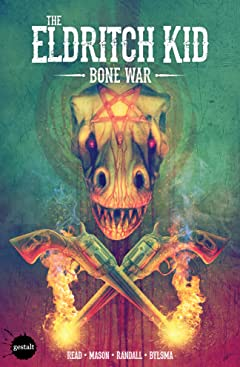 The Eldritch Kid Vol. 2: Bone War