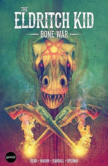 The Eldritch Kid Vol. 2: Bone War