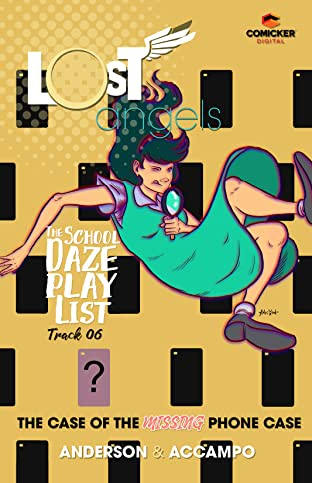 Lost Angels: The School Daze Playlist #6