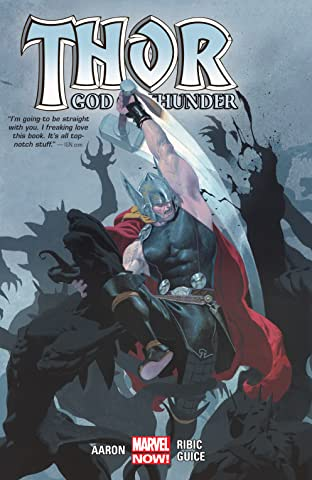 Thor: God Of Thunder by Jason Aaron Tome 1