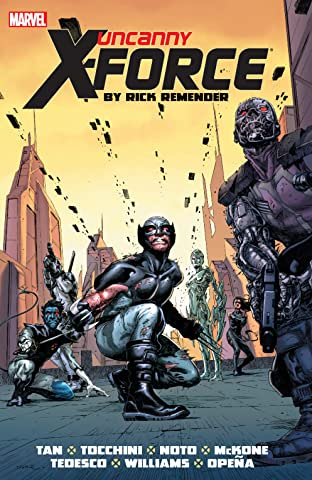 Uncanny X-Force by Rick Remender: The Complete Collection Tome 2