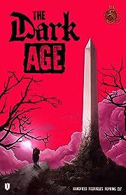 The Dark Age #1