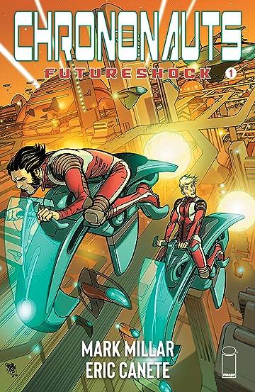 Chrononauts: Futureshock #1