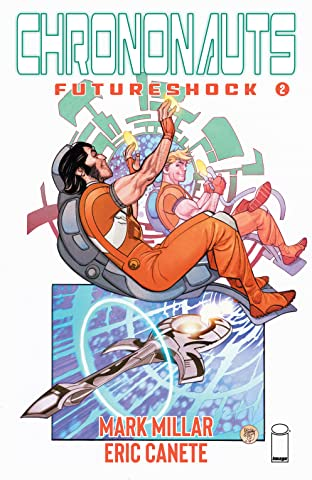 Chrononauts: Futureshock #2