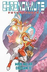 Chrononauts: Futureshock #3