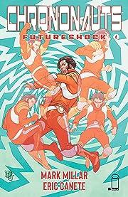 Chrononauts: Futureshock #4