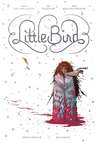 Little Bird Tome 1: The Fight For Elder's Hope