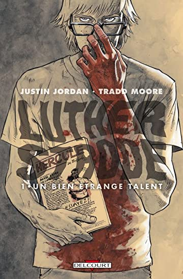 Luther Strode Vol. 1: Un bien étrange talent