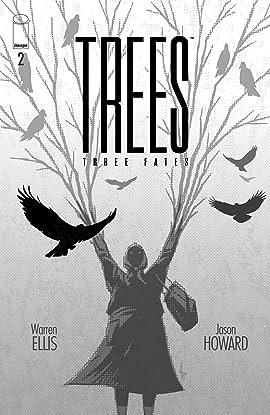 Trees: Three Fates #2