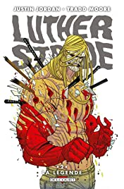 Luther Strode Vol. 2: La Légende