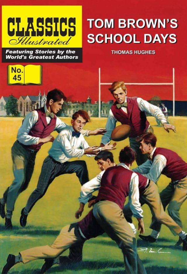 Classics Illustrated #45: Tom Brown's School Days