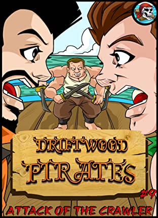 Driftwood Pirates #9