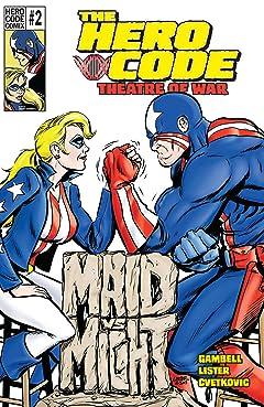 The Hero Code: Theatre of War #2