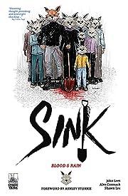Sink Vol. 2: Blood & Rain