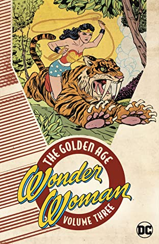 Wonder Woman: The Golden Age  Tome 3