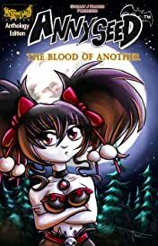 Annyseed - the Blood of Another Vol. 1-10: Anthology Edition