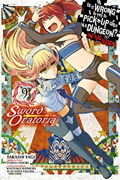 Is It Wrong to Try to Pick Up Girls in a Dungeon? On the Side: Sword Oratoria Vol. 9