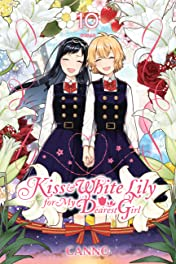 Kiss and White Lily for My Dearest Girl Tome 10
