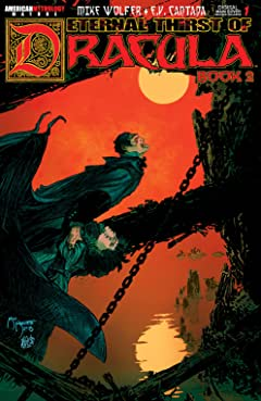 The Eternal Thirst of Dracula Book 2 #1