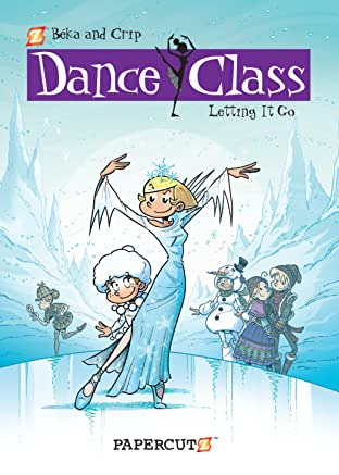 Dance Class Tome 10: Letting It Go