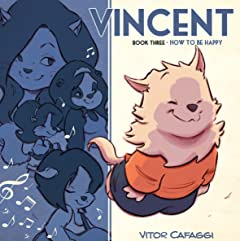 Vincent Tome 3: How To Be Happy