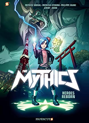 The Mythics Vol. 1: Heroes Reborn