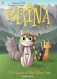 Brina the Cat Vol. 1: The Gang of the Feline Sun