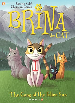 Brina the Cat Vol. 1: The Gang of the Feline Sun