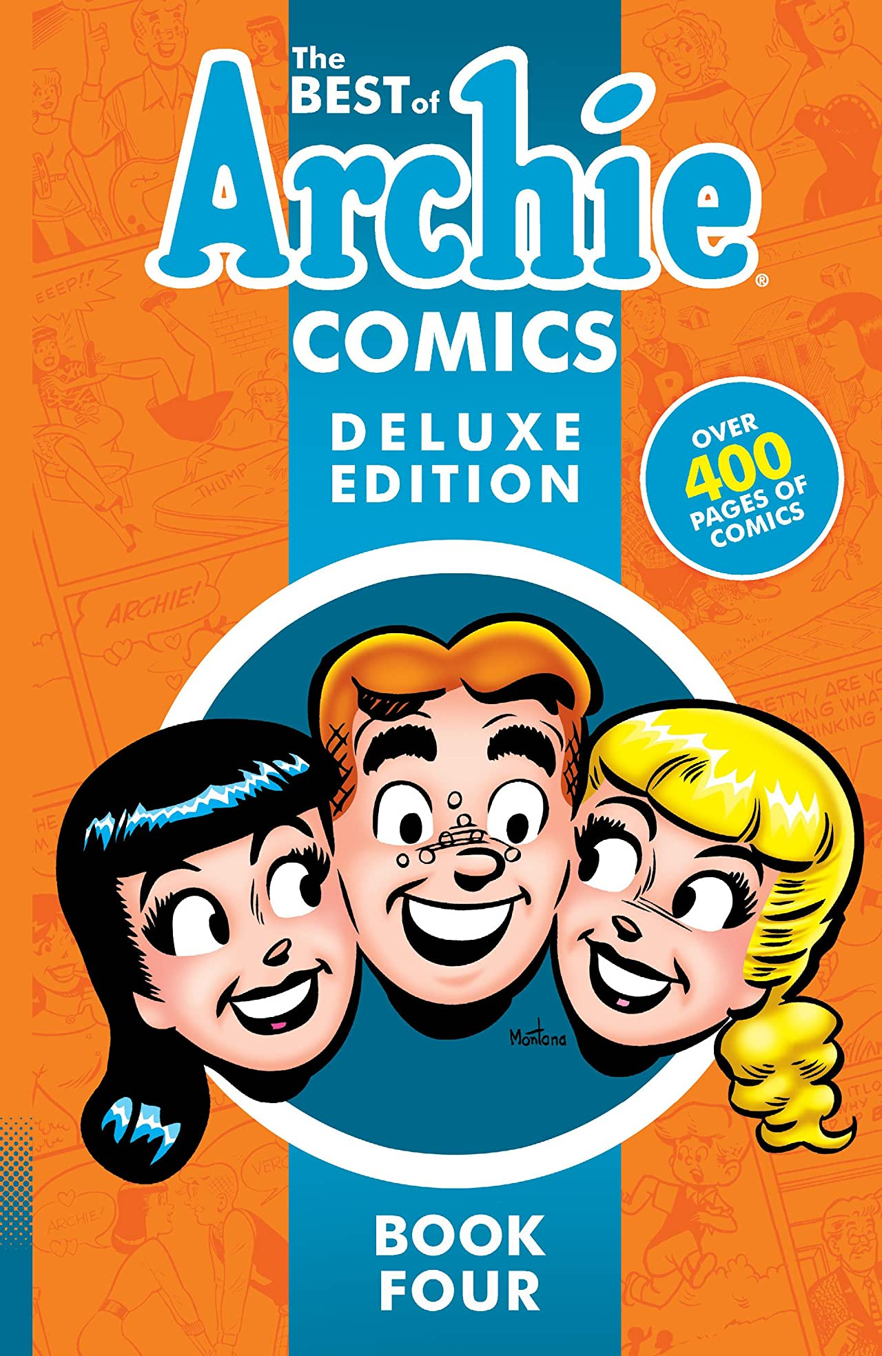 The Best of Archie Comics 4 Deluxe Edition
