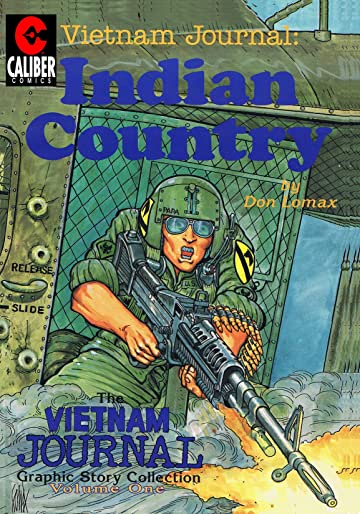 Vietnam Journal Vol. 1: Indian Country