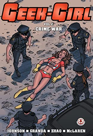 Geek-Girl Tome 2: Crime War