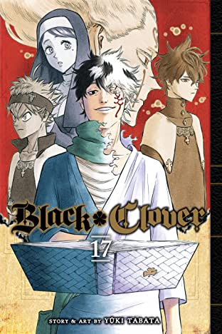 Black Clover Tome 17: Fall, Or Save The Kingdom