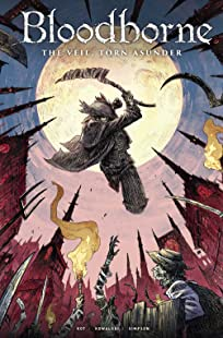 Bloodborne Vol. 4: The Veil Torn Asunder
