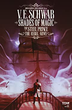 Shades of Magic: The Steel Prince No.3.3: The Rebel Army (3 of 4)