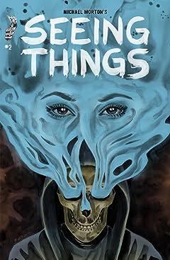 Seeing Things #2