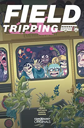 Field Tripping (comiXology Originals) No.1 (sur 5)
