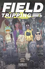 Field Tripping (comiXology Originals) #2 (of 5)