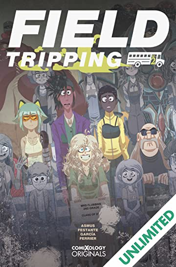Field Tripping (comiXology Originals) #2 (of 5)