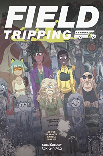 Field Tripping (comiXology Originals) No.2 (sur 5)