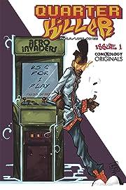 Quarter Killer (comiXology Originals) #1 (of 5)