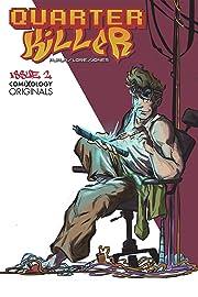 Quarter Killer (comiXology Originals) #2 (of 5)