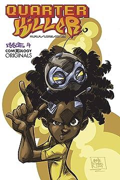 Quarter Killer (comiXology Originals) #4 (of 5)