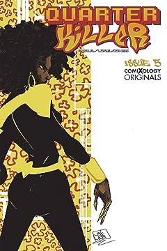 Quarter Killer (comiXology Originals) #5 (of 5)