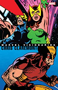 Marvel Visionaries: Chris Claremont