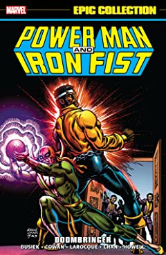 Power Man & Iron Fist Epic Collection: Doombringer